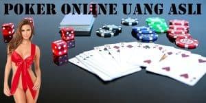 Poker Online Uang Asli Dan Trik Untuk Menang